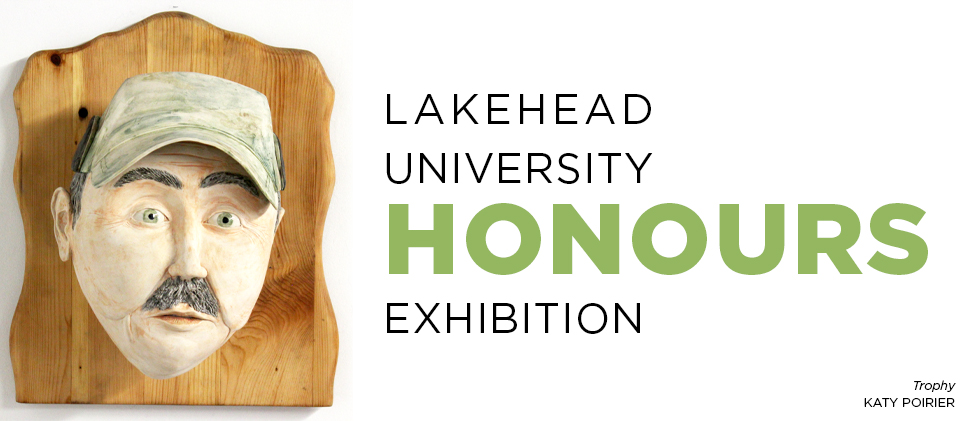 Lakehead University Honours exhibition banner image