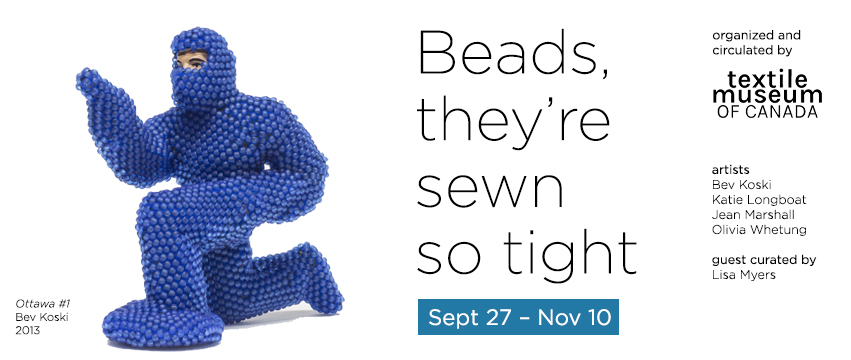 Beads they're sewn so tight exhibition banner image