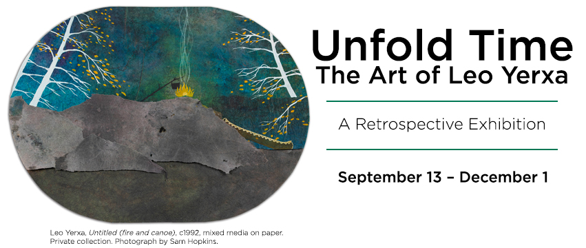 Unfold Time the art of Leo Yerxa exhibition banner image